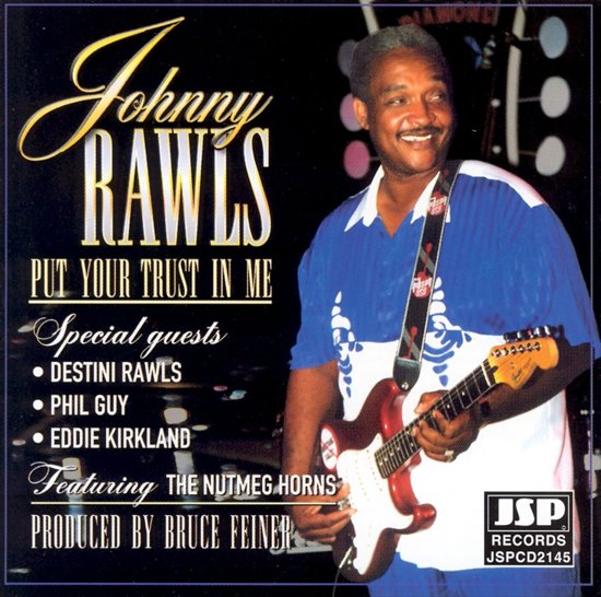 Bolcom Put Your Trust In Me Johnny Rawls Cd Album Muziek