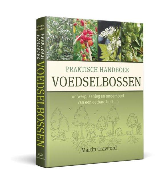 Boek cover Praktisch Handboek Voedselbossen van Martin Crawford (Hardcover)