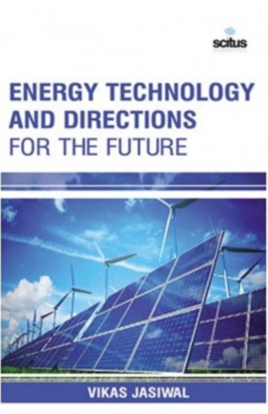Energy Technology & Directions for the Future