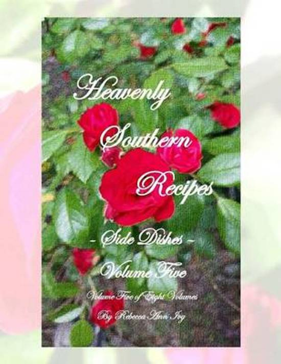 Heavenly Southern Recipes - Side Items