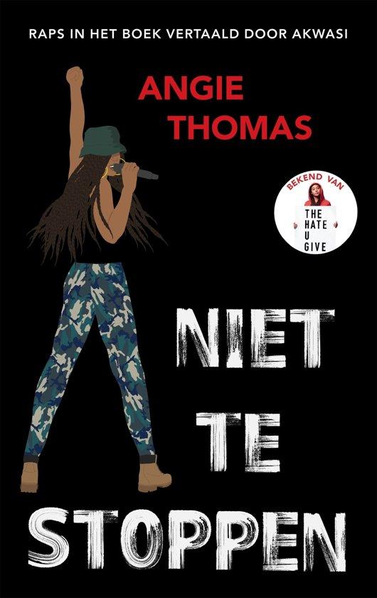 Boek cover Niet te stoppen van Angie Thomas (Onbekend)