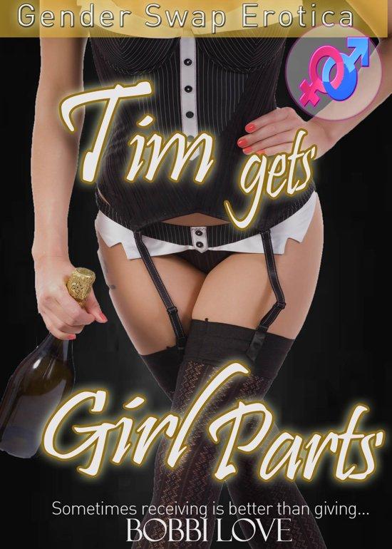 Boek Cover Tim Gets Girl Parts Gender Swap Forced Feminization Group Sex