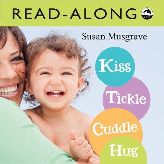 Kiss, Tickle, Cuddle, Hug Read-Along