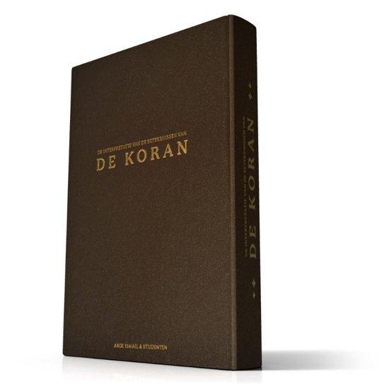 De interpretatie van de betekenissen van de Koran - Aboe Ismael Aboe Ismael