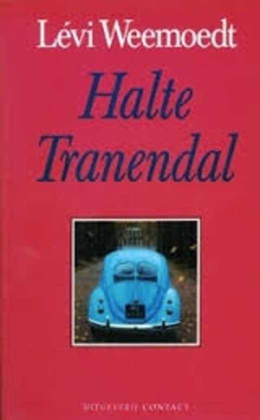 Boek cover Halte tranendal van LevÍ Weemoedt (Paperback)