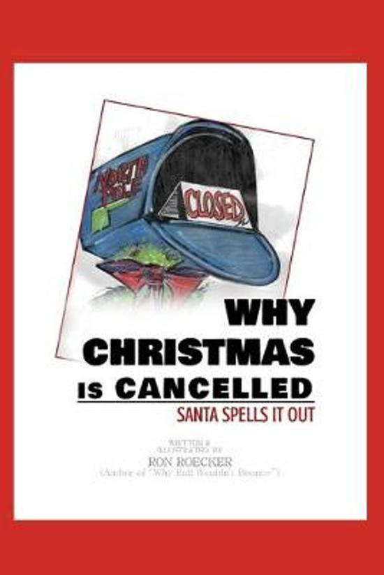 Why Christmas Is Cancelled: Santa Spells It Out