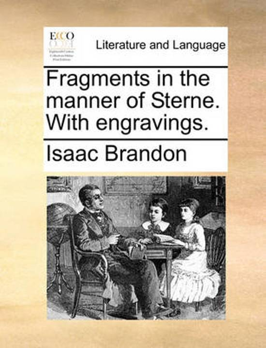 Fragments in the Manner of Sterne. with Engravings.