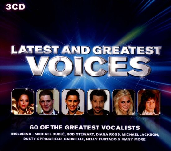 Latest and Greatest Voices