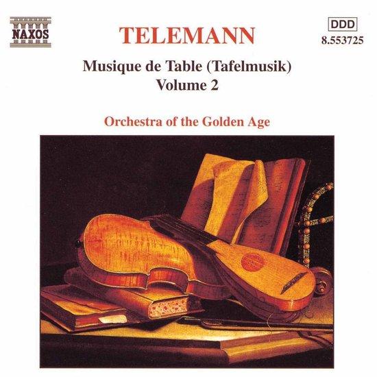 Telemann: Musique de Table (Tafelmusik) Vol 2 / Golden Age