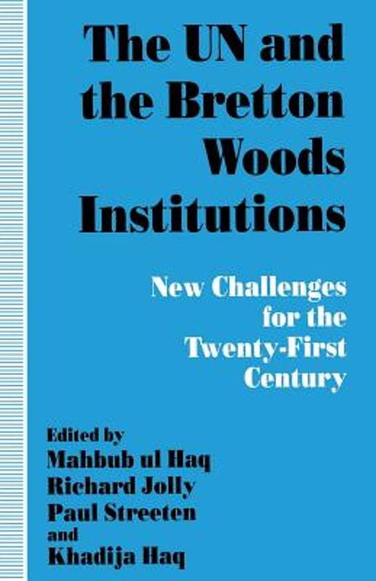 a description of bretton woods institution Objectives of the bretton woods system economics essay print reference this published: 23rd march, 2015 disclaimer: this essay.