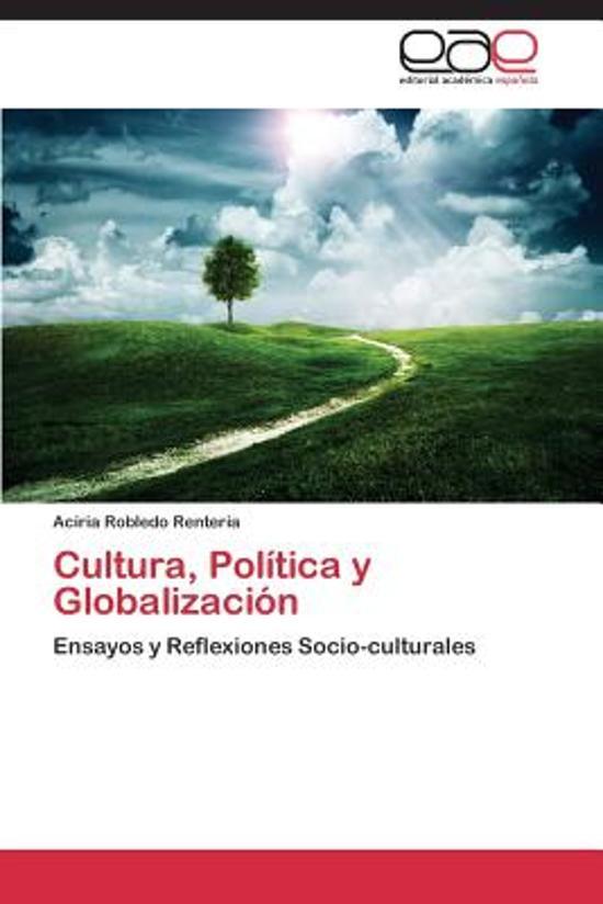 Cultura, Politica y Globalizacion