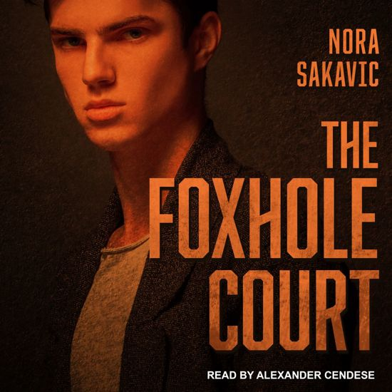 Boek cover The Foxhole Court van Nora Sakavic (Onbekend)