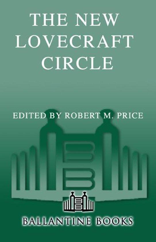 Boek cover The New Lovecraft Circle van Robert M Price (Onbekend)