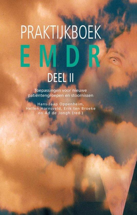 EMDR Deel II praktijkboek - toepassingen voor nieuwe patiëntengroepen en stoornissen