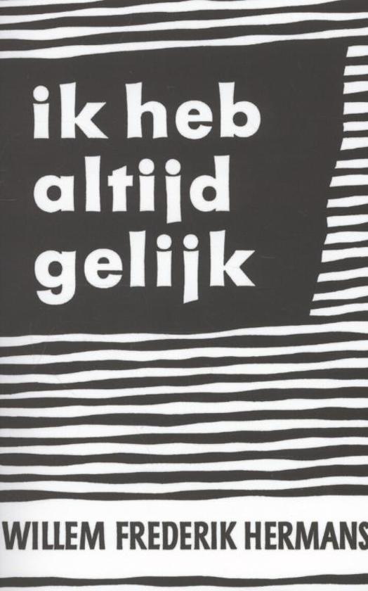 Bolcom Ik Heb Altijd Gelijk Willem Frederik Hermans
