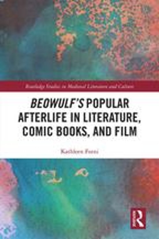 Beowulf's Popular Afterlife in Literature, Comic Books, and Film
