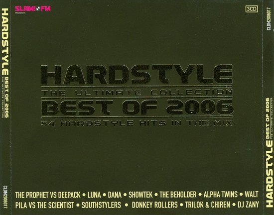 Best Of Hardstyle 2006 The Ultimate Collection