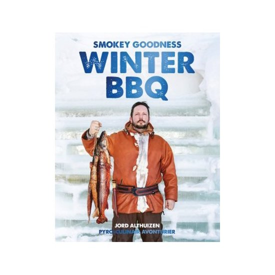 Boek cover Smokey Goodness Winter BBQ van Jord Althuizen (Hardcover)