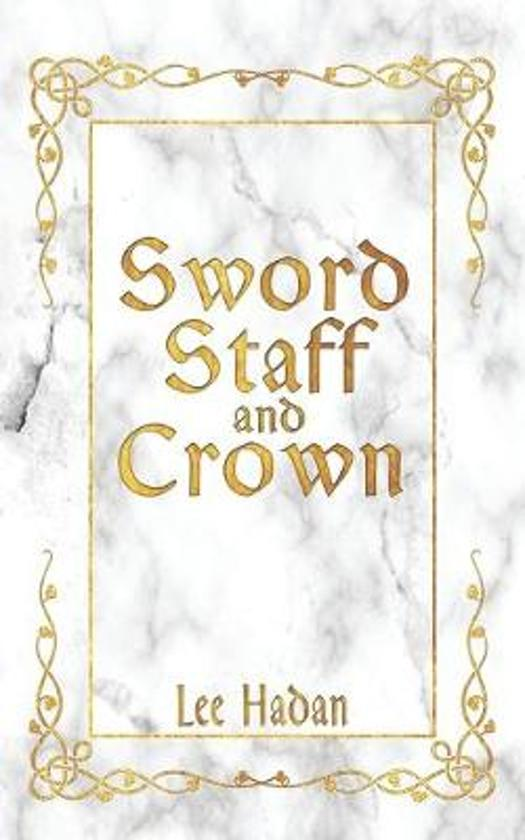 Sword Staff and Crown