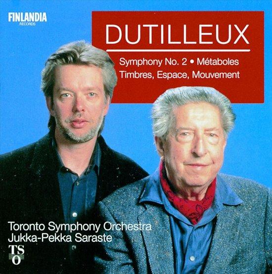 Dutilleux: Symphony no 2, etc / Saraste, Toronto SO