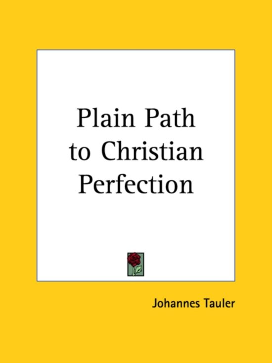 Plain Path to Christian Perfection (1772)