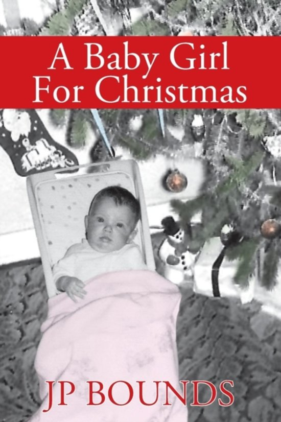 Bolcom A Baby Girl For Christmas Jp Bounds 9781478783626 Boeken