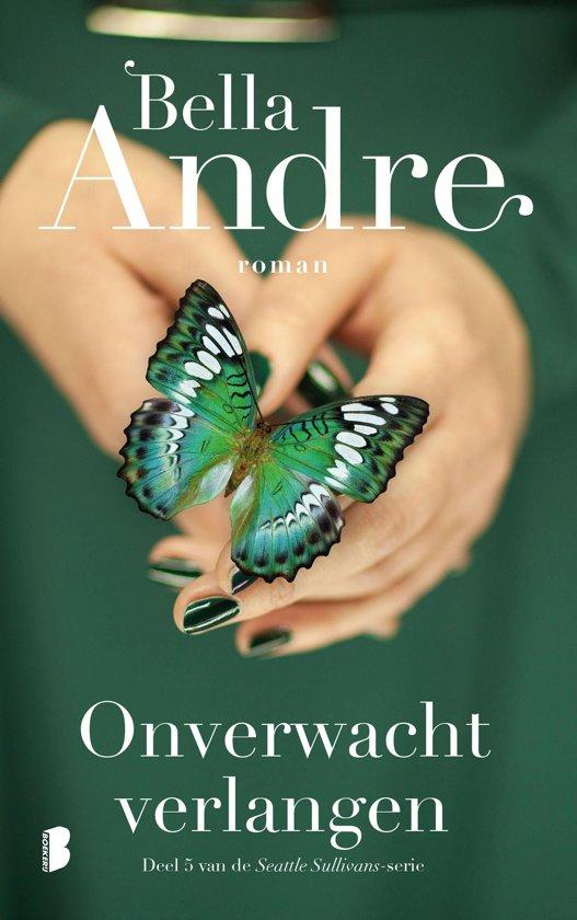 Boek cover Seattle Sullivans 5 - Onverwacht verlangen van Bella Andre (Onbekend)