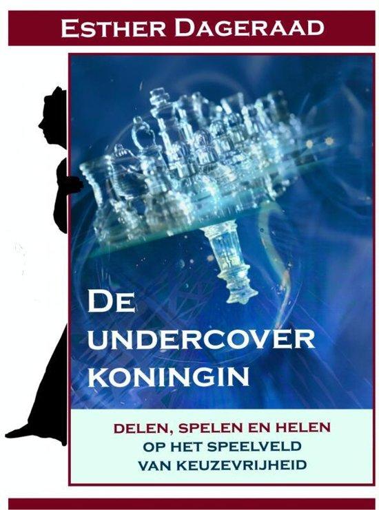 De undercover koningin