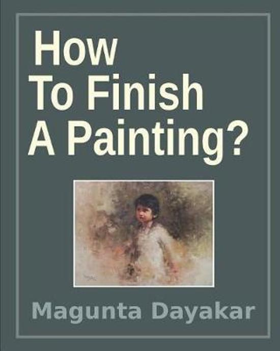 How to Finish a Painting ?