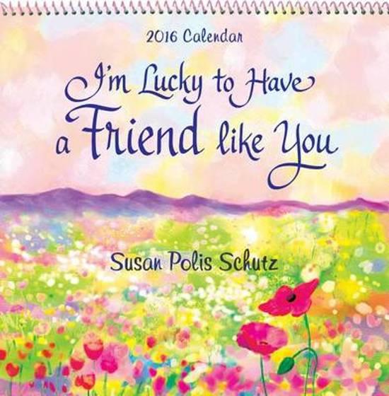 Bolcom Im Lucky To Have A Friend Like You