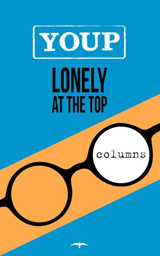 Boek cover Lonely at the top van Youp van t Hek (Onbekend)