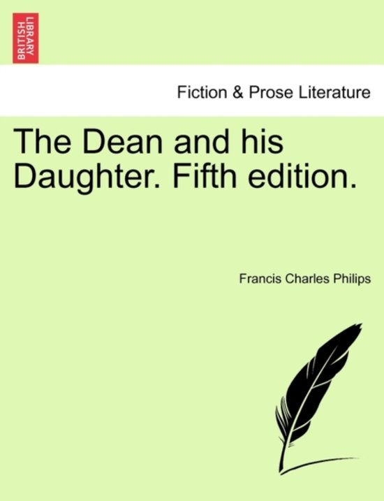 The Dean and His Daughter. Fifth Edition.
