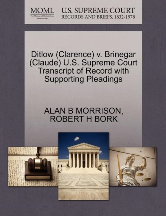 Ditlow (Clarence) V. Brinegar (Claude) U.S. Supreme Court Transcript of Record with Supporting Pleadings