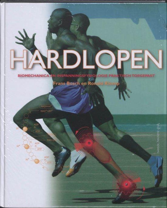 Cover van het boek 'Hardlopen, biomechanica en inspanningsfysiologie praktisch toegepast / druk 2' van Frans Bosch
