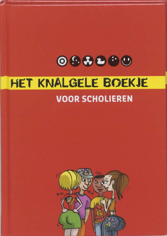 Boek cover Het Knalgele Boekje Voor Scholieren van Lonneke Kok (Hardcover)