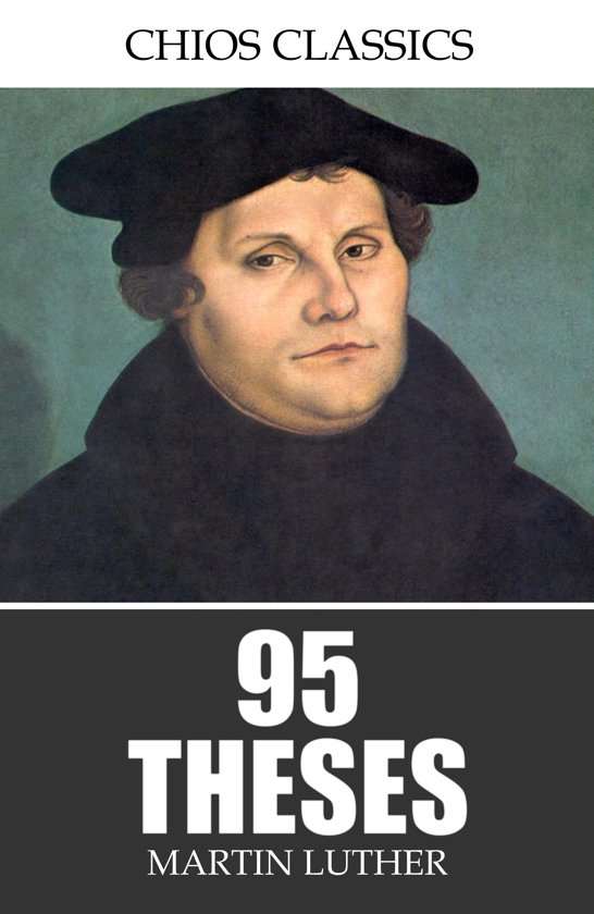 99 thesis martin luther