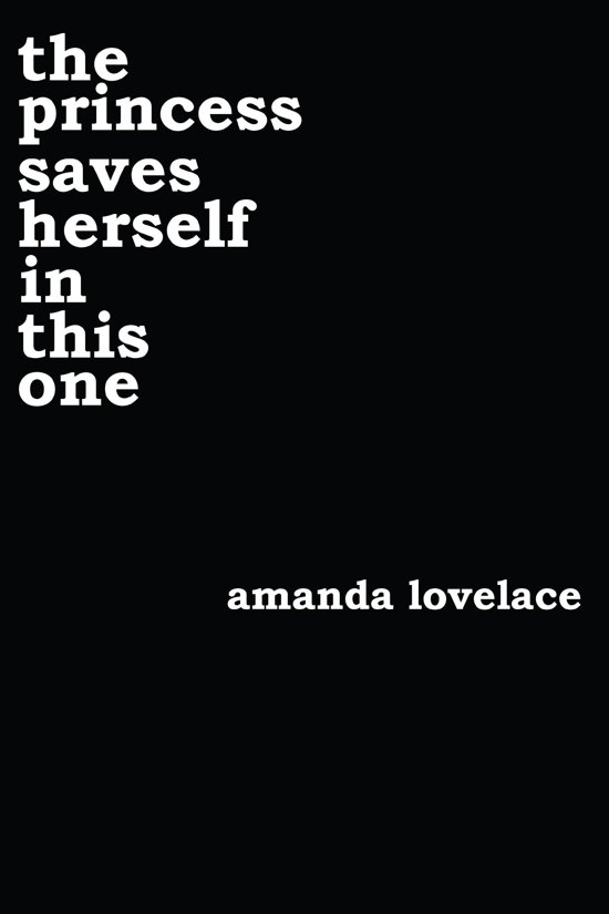 Boek cover the princess saves herself in this one van Amanda Lovelace (Onbekend)