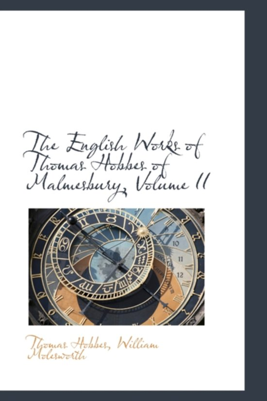 The English Works of Thomas Hobbes of Malmesbury, Volume II