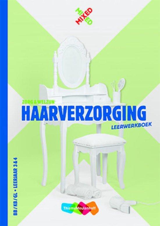 Mixed Haarverzorging BB KB GL Leerjaar 3 4 Leerwerkboek met totaallicentie leerlingen
