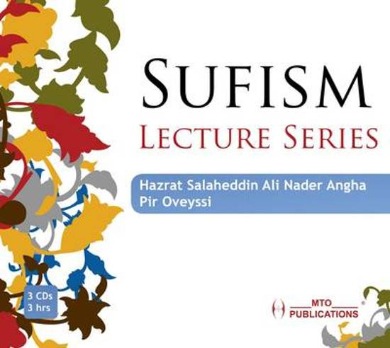 Lecture Series: Sufism Lecture Series, Nader Angha