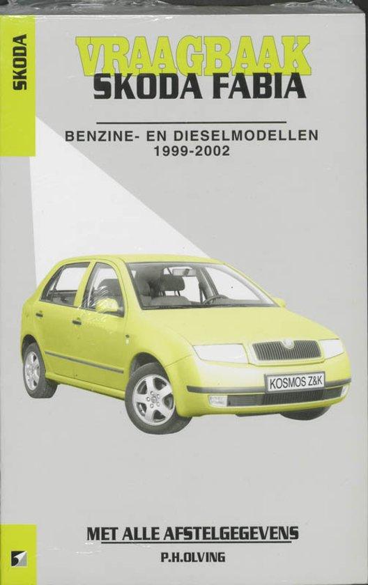 Autovraagbaken - Vraagbaak Skoda Fabia Benzine- en dieselmodellen 1999-2002 - Olving pdf epub