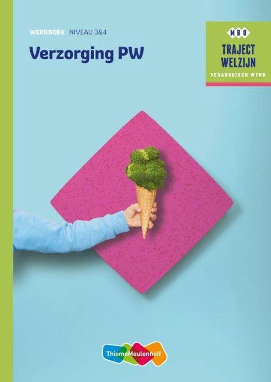 Traject Welzijn Verzorging PW Niveau 3 4 Werkboek