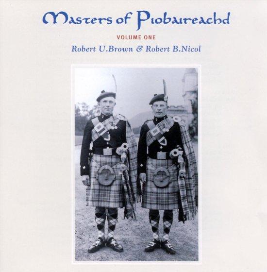 Masters Of Piobaireachd Vol. 1