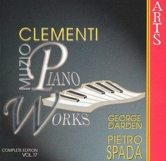 Clementi: Piano Works Vol 17 / Pietro Spada, George Darden