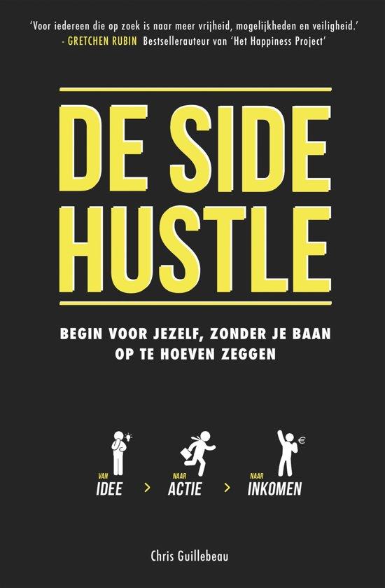 Boek cover De Side Hustle van Chris Guillebeau (Onbekend)