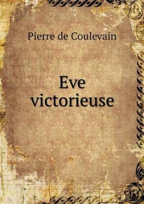 Eve Victorieuse
