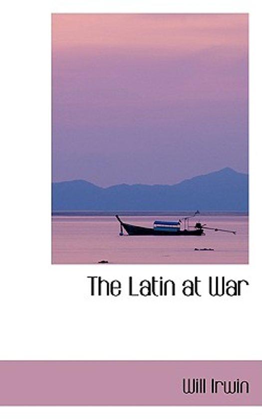 The Latin at War