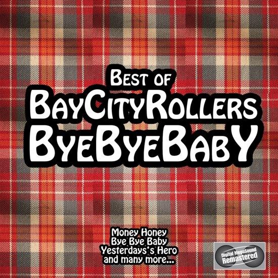 Bye Bye Baby - Best Of