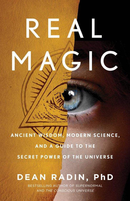 Real Magic, Dean Radin Phd | 9781524758820 | Boeken