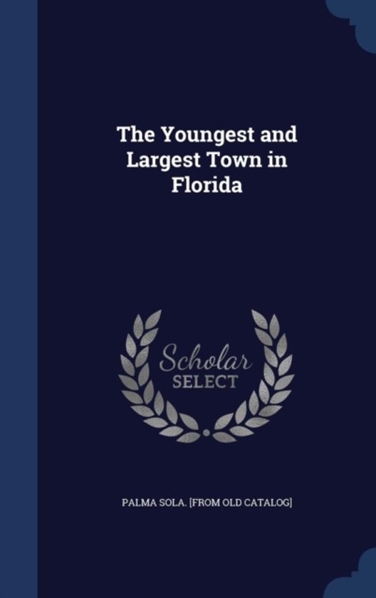 The Youngest and Largest Town in Florida